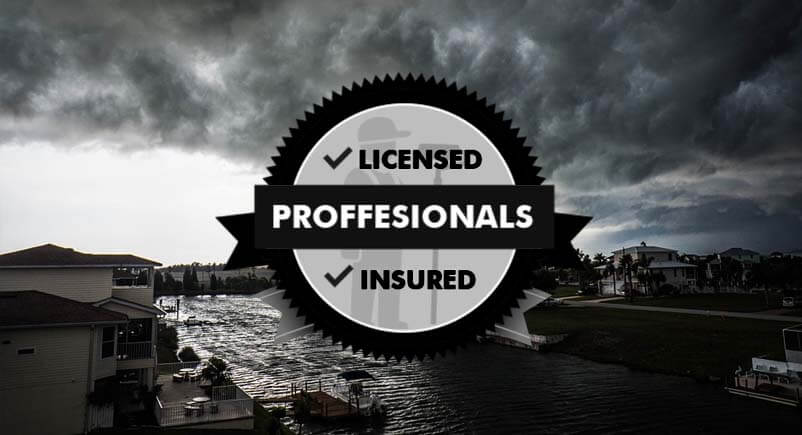 Licensed & Insured Storm Protection Company