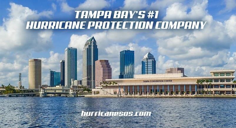 Tampa Bay's #1 Hurricane Protection Company